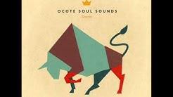 """Ocote Soul Sounds • """"Taurus"""" LP (2011)"""