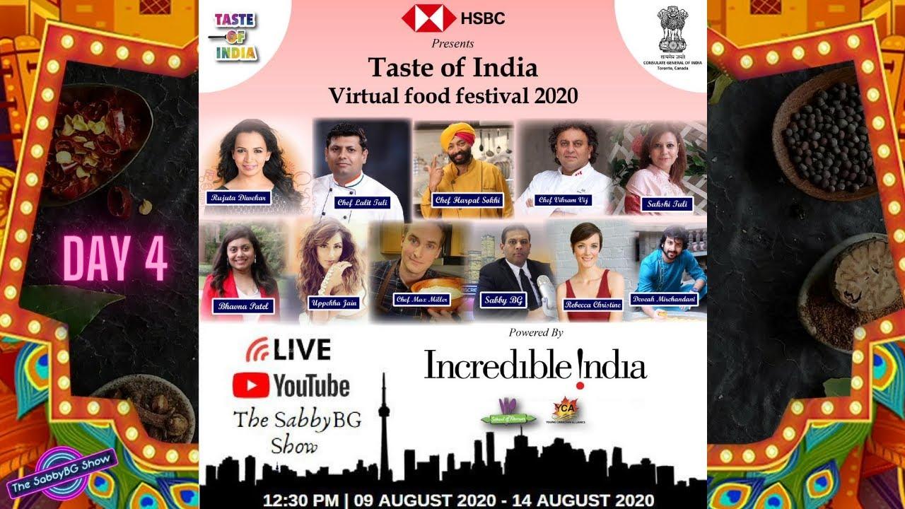 TASTE OF INDIA VIRTUAL FOOD FESTIVAL 2020 - DAY 4
