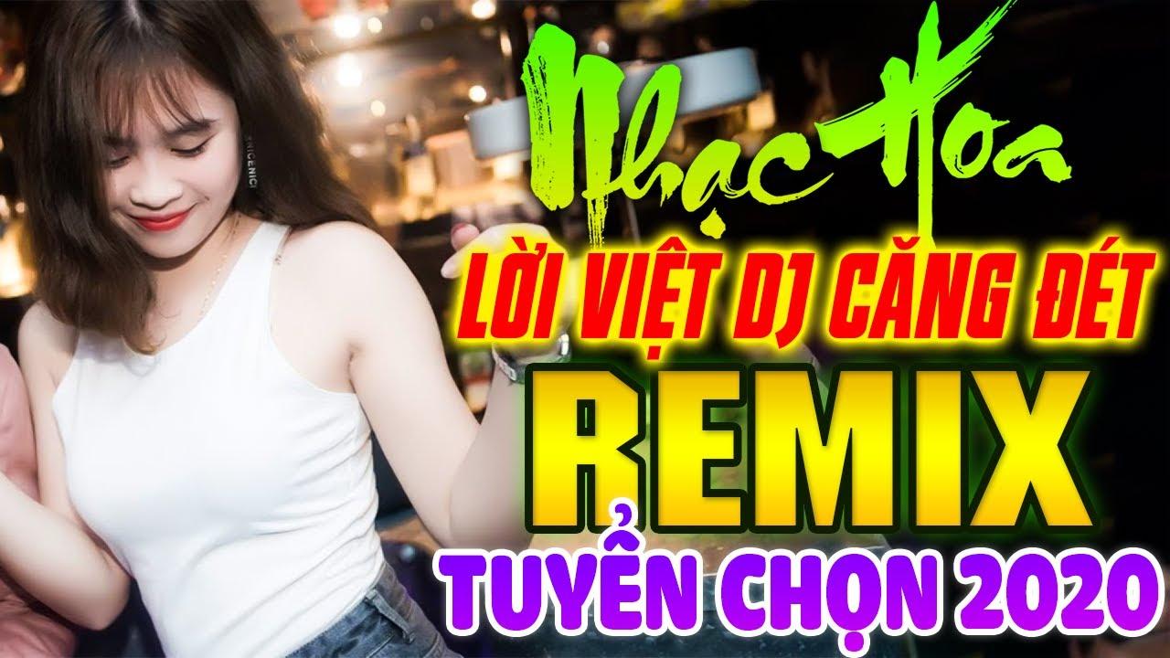 Lk Nhạc Hoa Lời Việt DJ GÁI XINH TUYỂN CHỌN 2020 - Lk Nhạc Trẻ Remix NỔI TIẾNG MỘT THỜI 7X 8X 9X