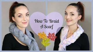 How To Braid A Scarf | JennaJMac