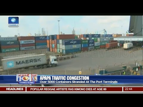 Over 5000 Containers Stranded At Apapa Port