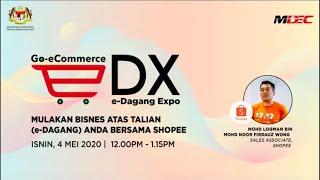 eDX Webinar: Mulakan Bisnes Dalam Talian Anda bersama Shopee