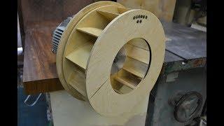 DIY Супер крыльчатка для прозрачного циклона своими руками/ импеллер своими руками