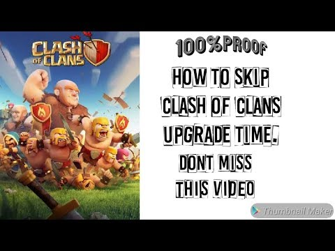 How To Skip Clash Of Clans Upgrade Time.