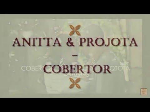 Cobertor – Anitta & Projota (Letra e música)