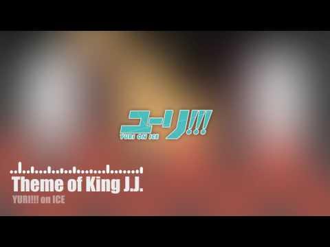 [YURI!!! On ICE] Theme Of King J.J. [INSTRUMENTAL COVER]