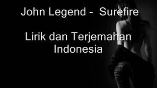 John Legend - Surefire (Lirik dan Terjemahan) Mp3