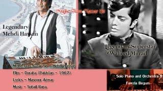 """Mujhe Tum Nazar Se"" - Piano - Mehdi Hassan - Doraha- Pakistan - Sohail Rana"
