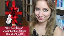 ✨Sebastian Fitzek - Das Geschenk: Top oder Flop?! 📚