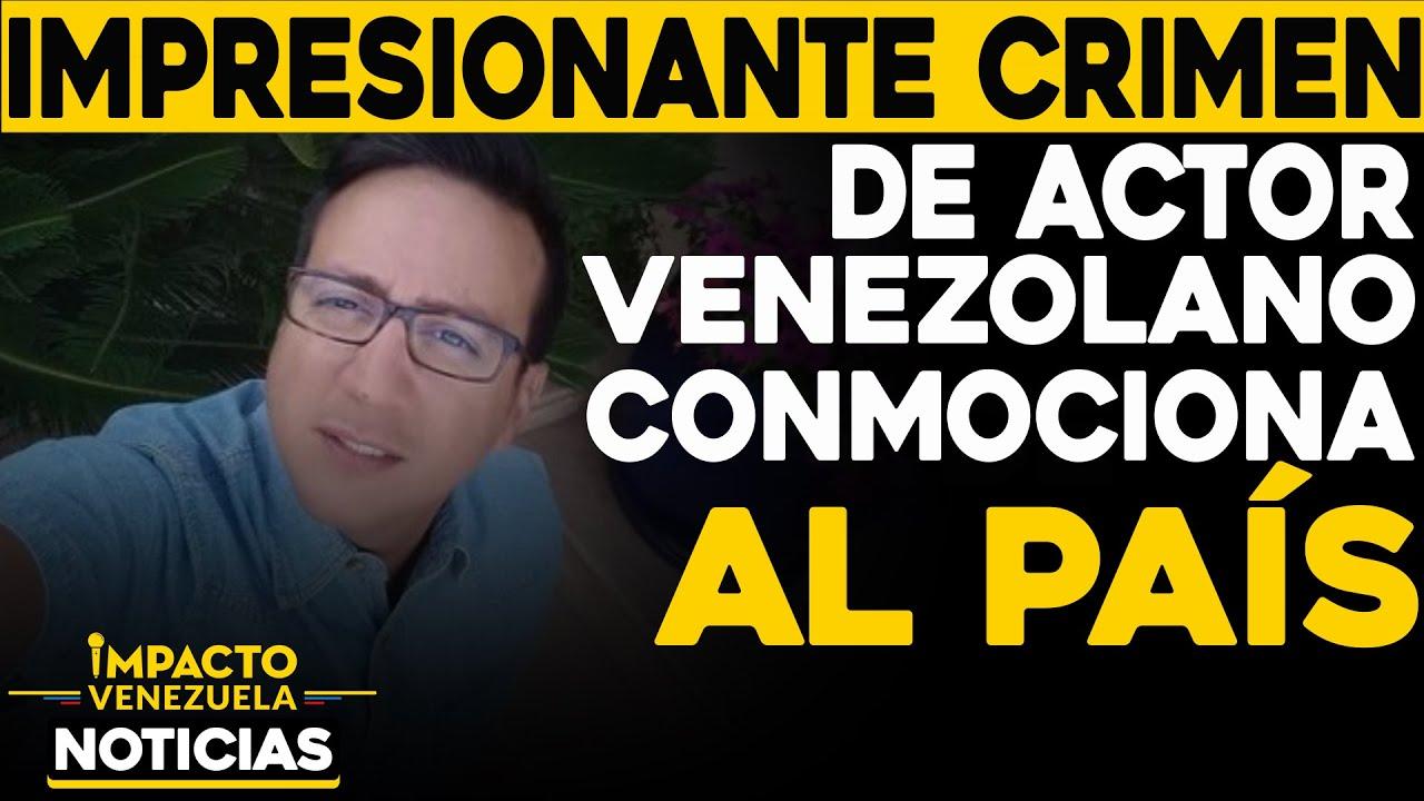 CRIMEN de actor venezolano conmociona al país   🔴 NOTICIAS VENEZUELA HOY diciembre 4 2020