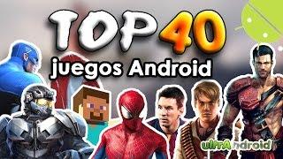 TOP 40 Mejores Juegos Android 2014 y 2015