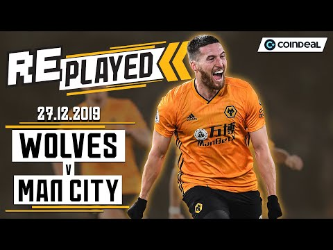 Full match replay! | Wolves 3-2 Man City | December 27th 2019