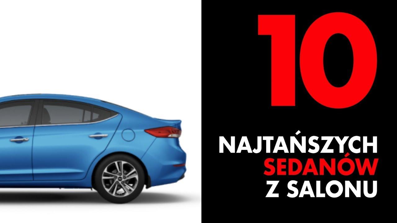 10 najtańszych sedanów w polskich salonach – #116 TOP10