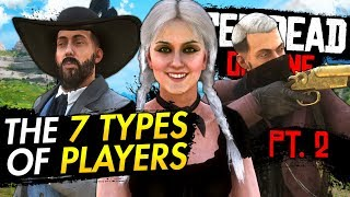 The 7 Types of Red Dead Online Players Pt. 2