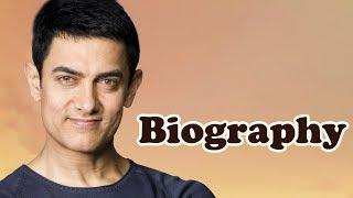 Aamir Khan - Biography