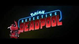 Detective Deadpool (A Detective Pikachu Parody Deadpool Mashup)