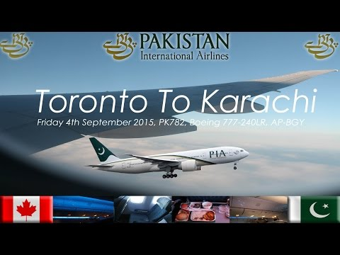 ✈FLIGHT REPORT✈ PIA Pakistan International Airlines, Toronto To Karachi, Boeing 777 240LR, PK782