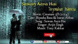Sawan Aaya Hai - Lirik Dan Terjemahan Indonesia