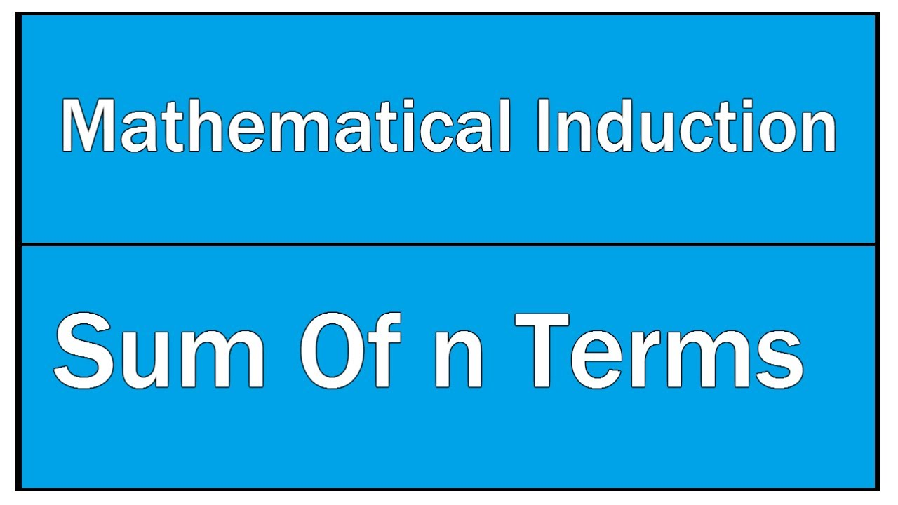 Sum Of n Terms - Mathematical Induction / Polynomials / Maths ...