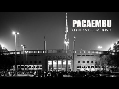 Pacaembu - O gigante sem dono [DOCUMENTÁRIO OFICIAL]