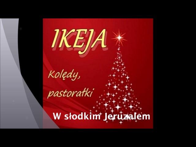 Kolęda dla Piotra (W słodkim Jeruzalem) - zespół IKEJA