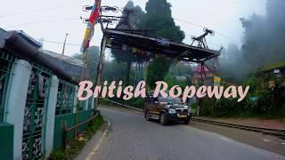 Part 1 | 2nd Day of Darjeeling | British Ropeway |