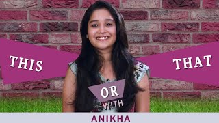 Fun choices revealed l This Or That segment with Anikha l Mazhavil Manorama