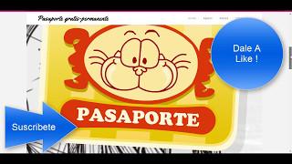 Como tener pasaporte Gratis 2017-2018 PERMANENTEE !