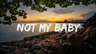 INNa - Not My Baby (Lyrics) Resimi