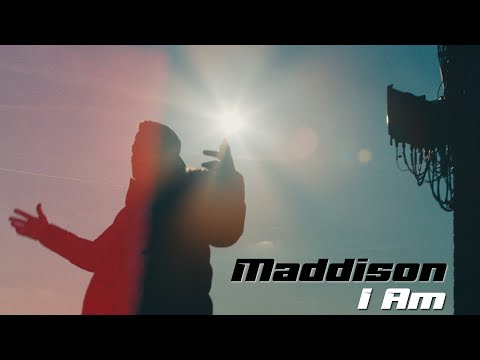 Maddison - I Am (Official Music Video)