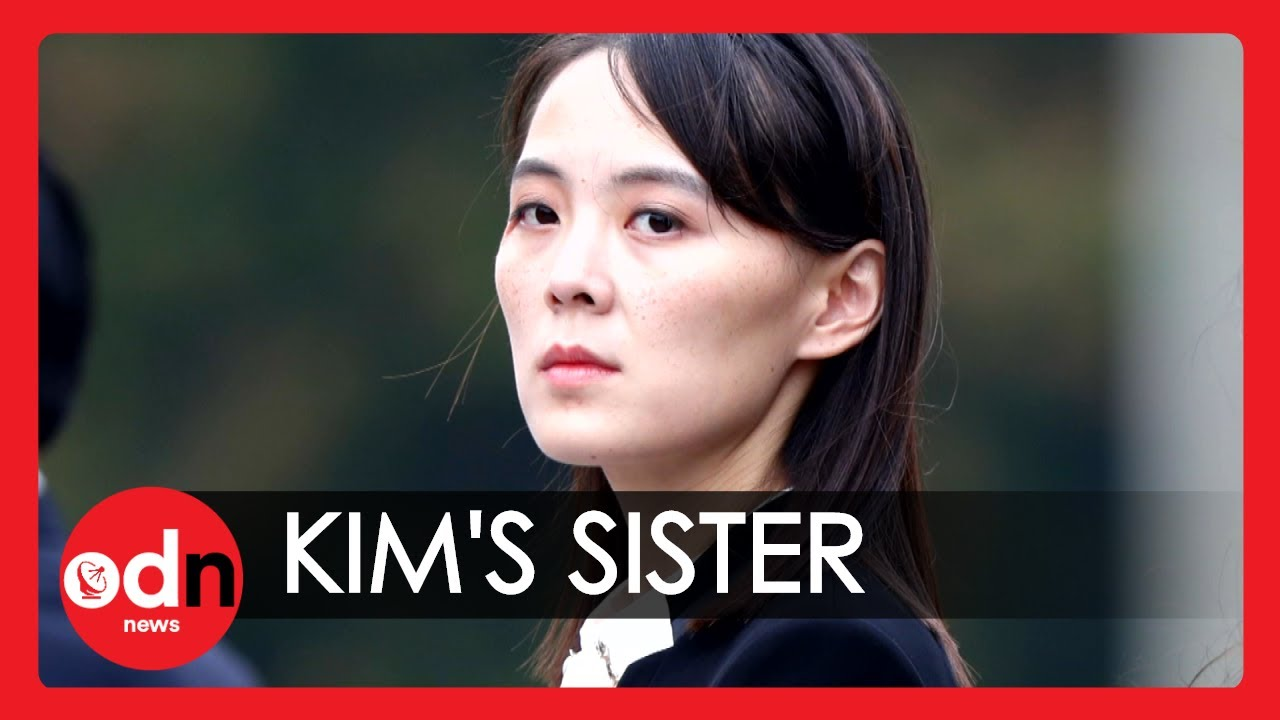 North Korea: Who is Kim Jong-un's Sister?