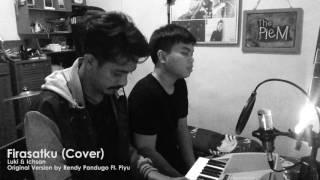 Rendy Pandugo ft. Piyu - Firasatku (cover)