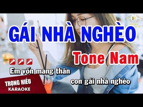 Karaoke Gái Nhà Nghèo Tone Nam Nhạc Sống Âm Thanh Chuẩn   Trọng Hiếu