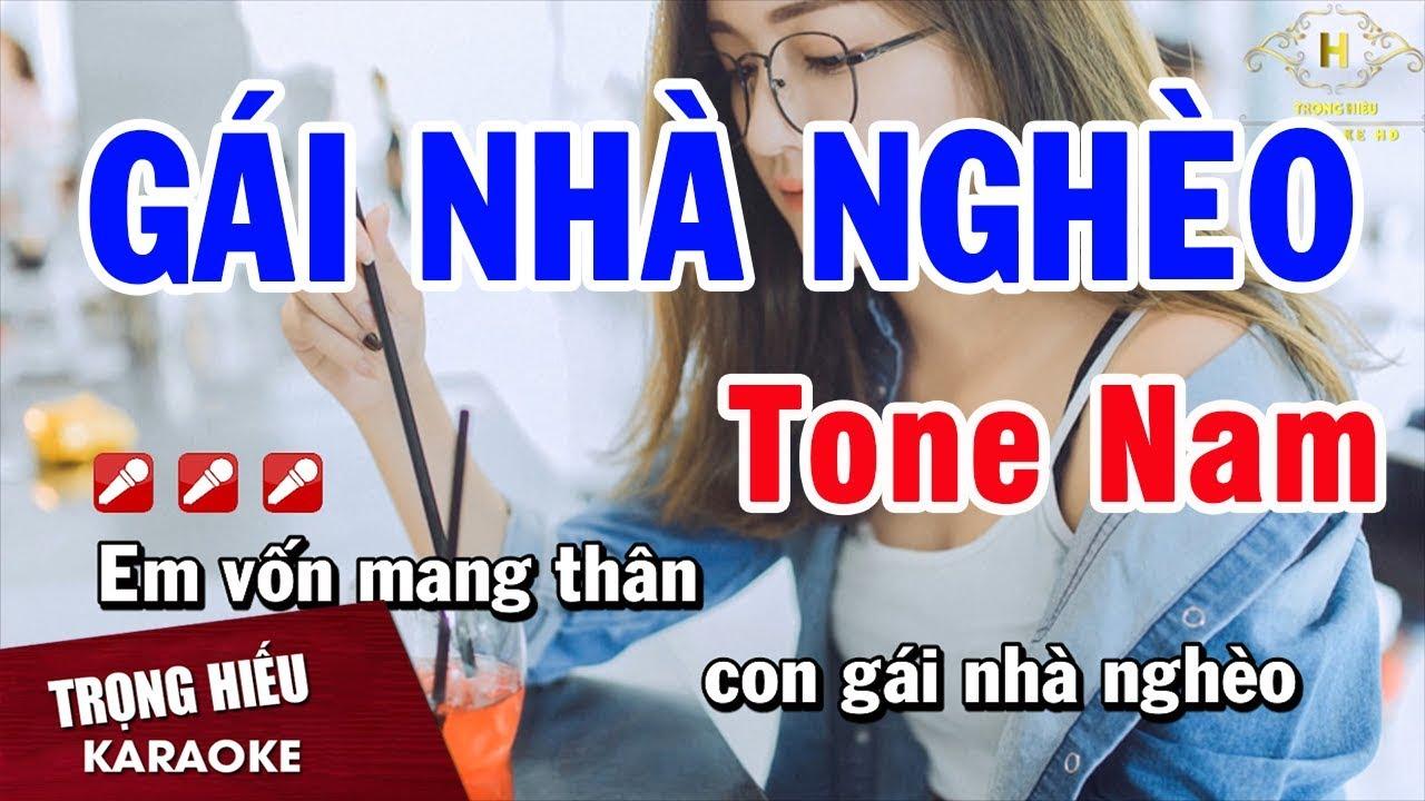 Karaoke Gái Nhà Nghèo Tone Nam Nhạc Sống Âm Thanh Chuẩn | Trọng Hiếu