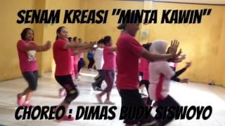 """Video Minta Kawin """"Senam Kreasi Dangdut"""" Choreo:  Dimas Budy Siswoyo download MP3, 3GP, MP4, WEBM, AVI, FLV Oktober 2017"""