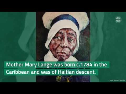 The Life And Legacy of Mother Mary Lange