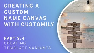 Name Canvas Tutorial - Part 3/4 - Creating template variables