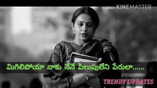 Migilipoya naku nene song-best whatsup status telugu for love failures