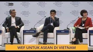WEF untuk ASEAN di Vietnam