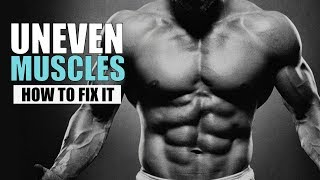 UNEVEN MUSCLES - Uneven Chest/Arms/Shoulders - How to FIX it | Info by Guru Mann