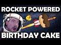 Rocket Powered Birthday Cake