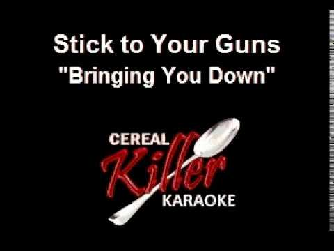 CKK-VR - Stick to Your Guns - Bringing You Down (Karaoke) (Vocal Reduction)