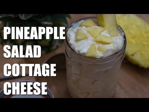 HEALTHY Pineapple Salad Cottage Cheese Recipe