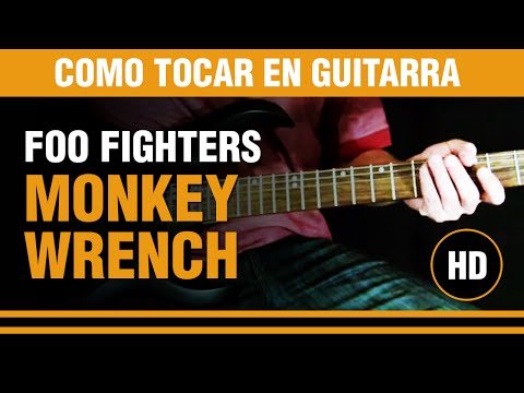 Como tocar Monkey Wrench de Foo Fighters en Guitarra CLASE TUTORIAL