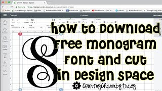 How To Download Free Monogram Font Install On Your Mac Computer And Use In Cricut Design Space Youtube