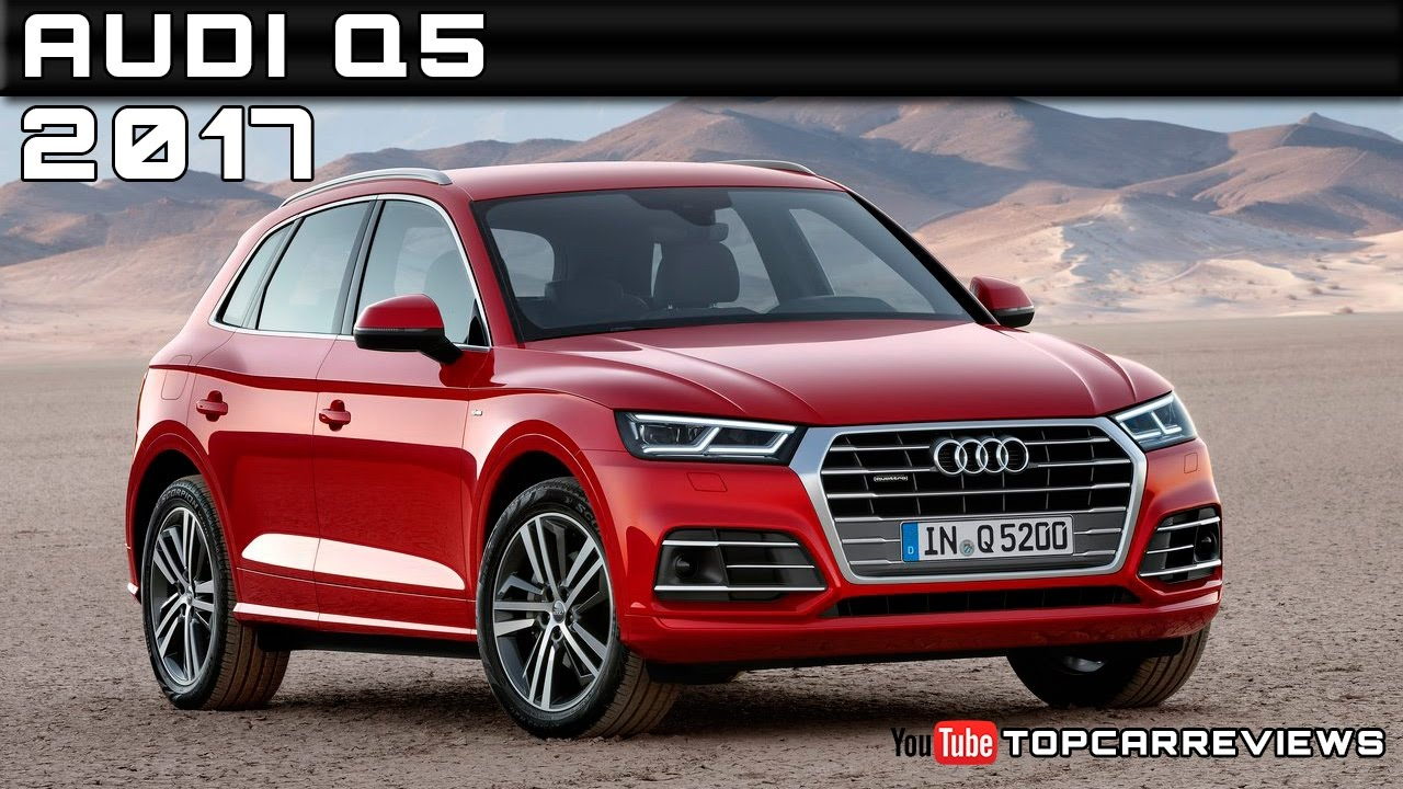 2017 audi q5 review rendered price specs release date youtube. Black Bedroom Furniture Sets. Home Design Ideas
