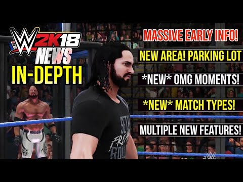 Thumbnail: WWE 2K18 News: PARKING LOT, NEW MATCH TYPES, NEW OMG MOMENTS, MULTIPLE NEW FEATURES! [#WWE2K18 News]
