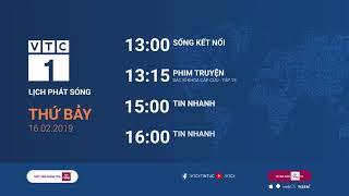 Lịch phát sóng VTC1 ngày 16/02/2019