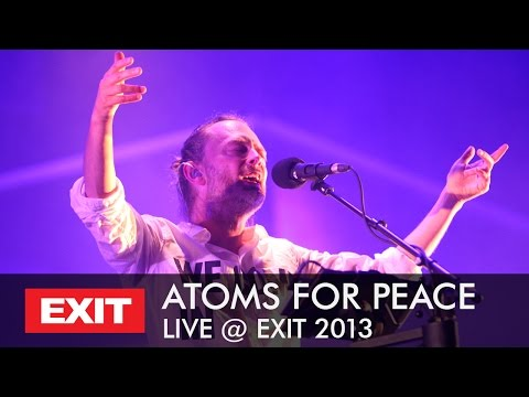 ATOMS FOR PEACE - Live at EXIT R:Evolution 2013 (Full Concert)