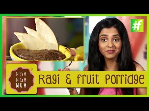 How To Make Ragi And Fruit Porridge | Nameeta Sohoni |#fame food